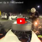 STR ORIGINAL: Ep. 8 – The Daredevil